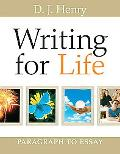 Writing for Life: Paragraph to Essay (with MyWritingLab Student Access Code Card)