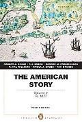 The American Story: Volume 1 (Penguin Academics Series) (4th Edition)