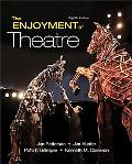 Enjoyment of Theatre, The (8th Edition) (Mysearchlab Series for Communication)