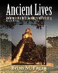 Ancient Lives: An Introduction to Archaeology and Prehistory (4th Edition)