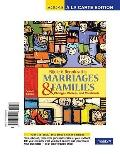 Marriages and Families: Changes, Choices and Constraints, Books a la Carte Edition (7th Edit...