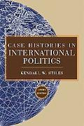 Case Histories in International Relations