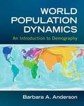 World Population Dynamics : An Introduction to Demography