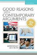 Good Reasons with Contemporary Arguments, MLA Update (4th Edition)