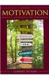 Motivation: Biological, Psychological, and Environmental with Current Directions in Motivati...
