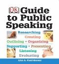 DK Guide to Public Speaking (MySpeechLab Series)