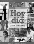 Student Activites Manual for Hoy da: Spanish for Real Life, Volume 1