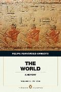 The World: A History, Penguin Academic Edition, Volume 1