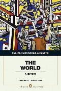 The World: A History, Penguin Academic Edition, Volume 2