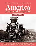 America Past and Present, Brief, Combined Volume (8th Edition)