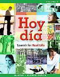 Hoy dìa: Spanish for Real Life, Volume 2