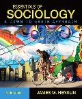 Essentials of Sociology, A Down-to-Earth Approach (9th Edition) (MySocLab Series)