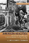 American Realities: Historical Episodes from First Settlements to the Civil War,  Volume 1 (8th Edition)