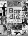 Student Activities Manual for Hoy dia: Spanish for Real Life, Volume 2