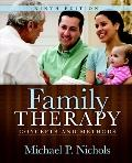 Family Therapy: Concepts and Methods (9th Edition) (MyHelpingKit Series)