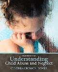 Understanding Child Abuse and Neglec