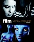 Film: A Critical Introduction (3rd Edition) (MyCommunicationKit Series)