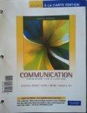 Communication: Principles for a Lifetime, Books a la Carte Edition (4th Edition)