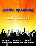 Public Speaking: Finding Your Voice (9th Edition) (MySpeechLab Series)