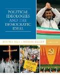 Political Ideologies and the Democratic Ideal (8th Edition) (MyPoliSciKit Series)