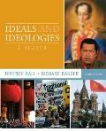 Ideals and Ideologies: A Reader (8th Edition) (MyPoliSciKit Series)