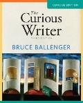 The Curious Writer: Concise Edition (3rd Edition) (MyCompLab Series)