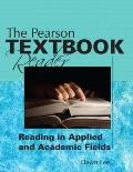Pearson Textbook Reader : Reading in Applied and Academic Fields