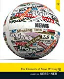 Elements of News Writing (3rd Edition)