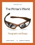The Writer's World: Paragraphs and Essays (MyWritingLab Series)