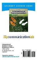 MyCommunicationLab Student Access Code Card for Interpersonal Communication (standalone) (6t...