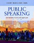 Public Speaking: An Audience-Centered Approach (8th Edition) (MySpeechLab Series)