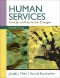 Human Services: Concepts and Intervention Strategies (11th Edition)