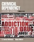Chemical Dependency : A Systems Approach