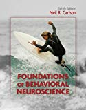 Foundations of Behavioral Neuroscience (8th Edition) (MyPsychKit Series)