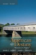 American Destiny: Narrative of a Nation, Volume 1 (4th Edition)