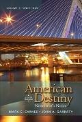 American Destiny: Narrative of a Nation, Volume  2 (4th Edition)