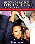 Human Behavior and the Social Environment: Theory and Practice (2nd Edition) (Mysearchlab Series for Social Work)
