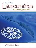 Latinoamrica: Presente y pasado (4th Edition)