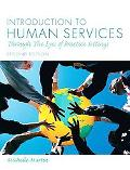 Introduction to Human Services: Through the Eyes of Practice Settings (2nd Edition) (MyHuman...