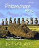 The Philosopher's Way: Thinking Critically About Profound Ideas with MyPhilosophyLab with eT...