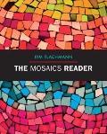 The Mosaics Reader (Flachmann Mosaics Series)