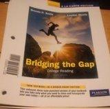 Bridging the Gap : College Reading, Books A la Carte Edition