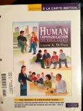 Human Communication: The Basic Course, Books a la Carte Plus MyCommunicationLab with eText -...