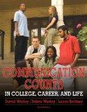 Communication Counts in College, Career, and Life (2nd Edition)