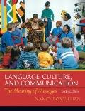 Language, Culture and Communication (6th Edition) (MyAnthroKit Series)
