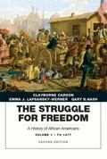 The Struggle for Freedom: A History of African Americans, Concise Edition, Volume 1 (Penguin...
