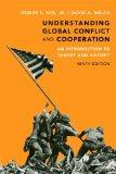 Understanding Global Conflict and Cooperation: An Introduction to Theory and History (9th Ed...