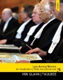 Law Among Nations: An Introduction to Public International Law (10th Edition)