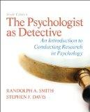 The Psychologist as Detective: An Introduction to Conducting Research in Psychology (6th Edi...