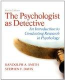 The Psychologist as Detective: An Introduction to Conducting Research in Psychology Plus MyS...